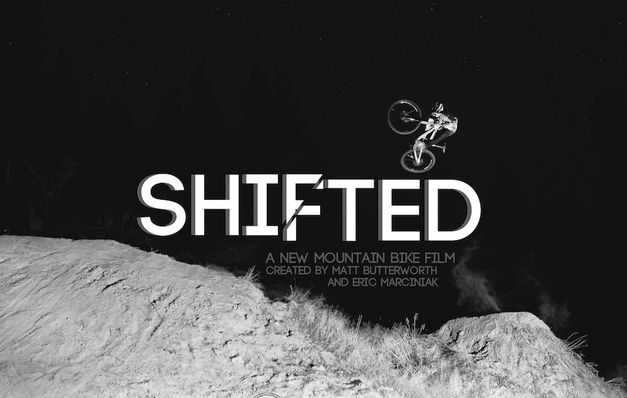 Shifted - A New Mountain Bike Film