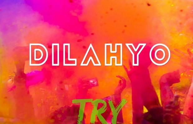 dilahyo try