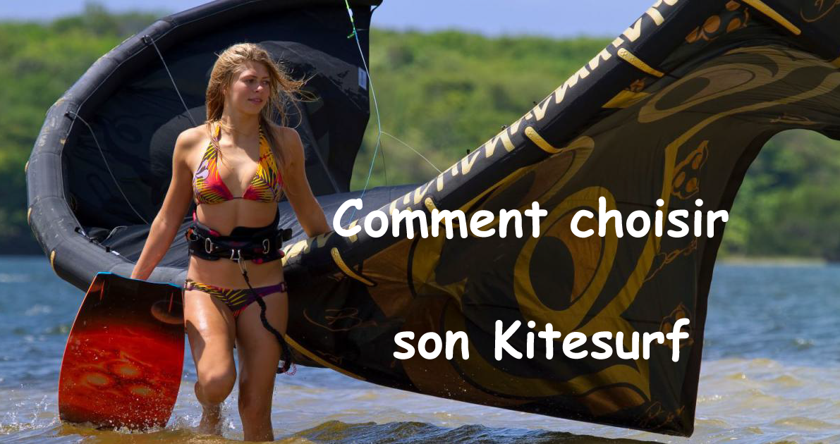 Comment choisir son Kitesurf