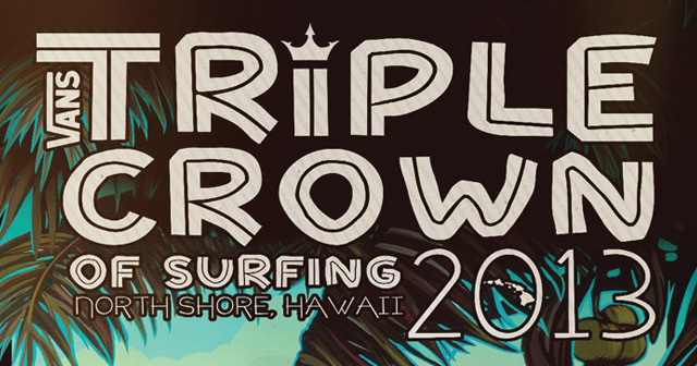 Vans Triple Crown of Surfing 2013