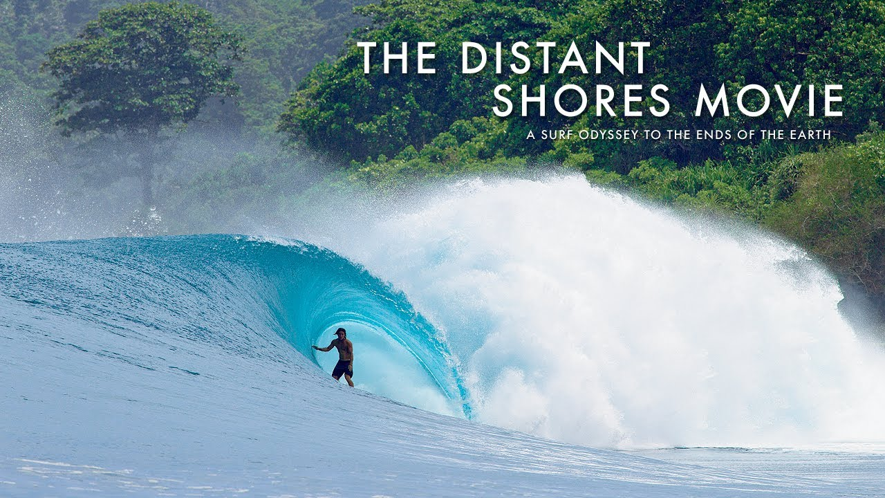 Distant Shores a surf odyssey to the ends of the earth 1
