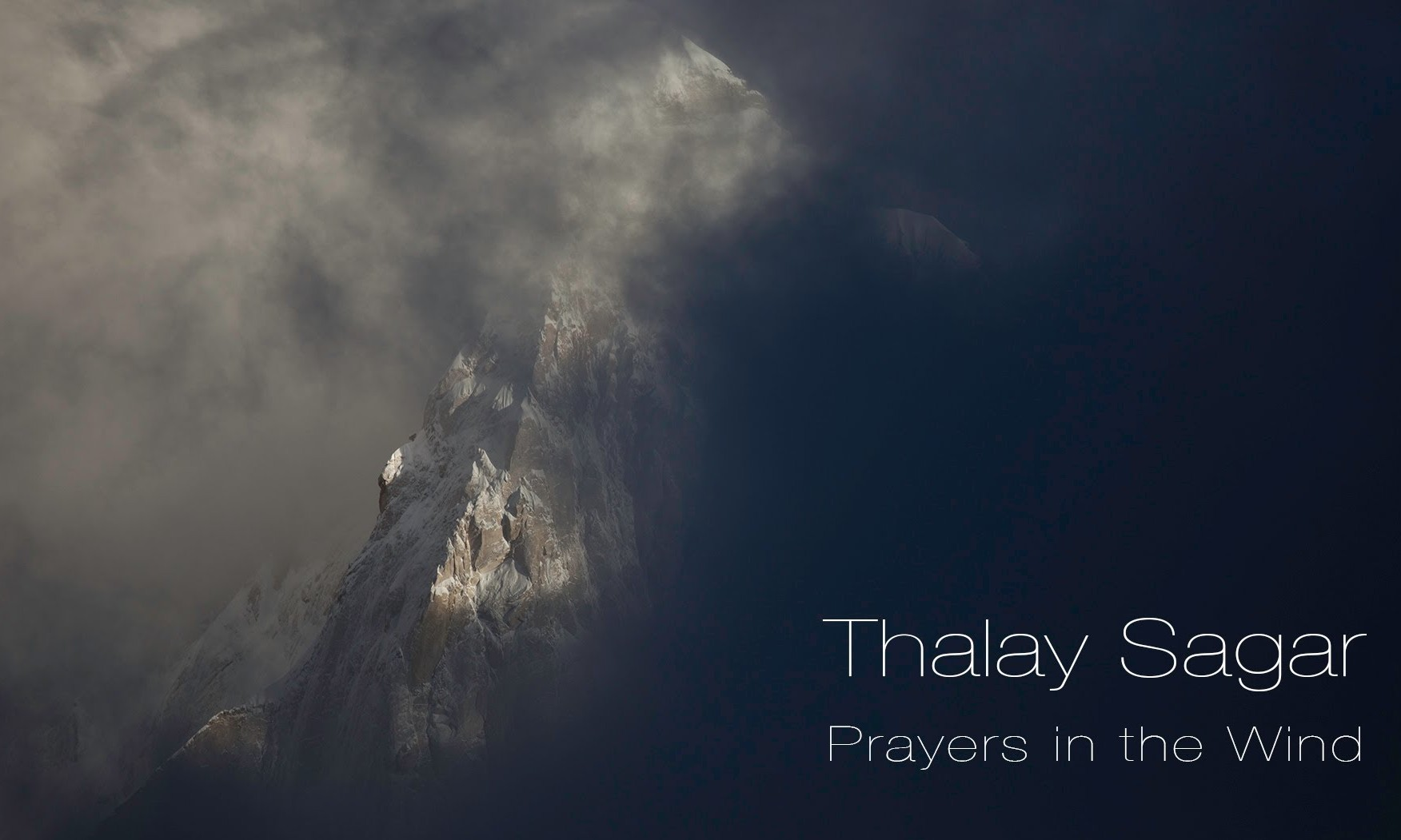 Thalay Sagar - Prayers in the Wind