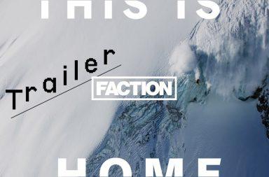 bande-annonce de THIS IS HOME, le film de glisse le plus attendu de l'hiver