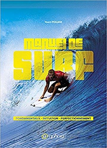 top 10 des livres de surf - Manuel de Surf – Fondamentaux, Initiation et Perfectionnement