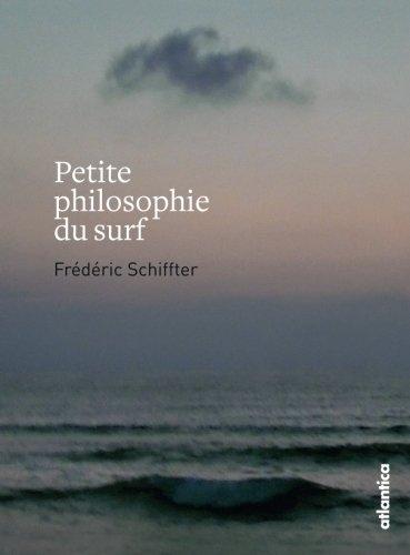 top 10 des livres de surf - Petite philosophie du surf